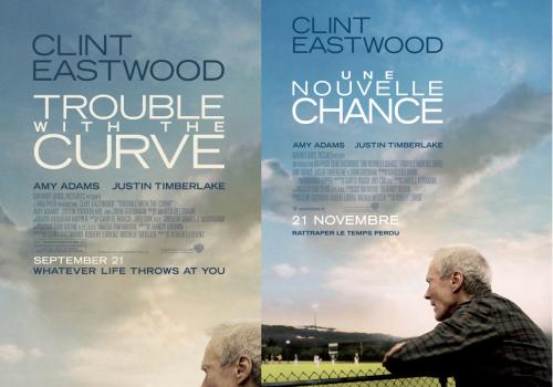 Double Affiche Trouble With The Curve / Une nouvelle chance